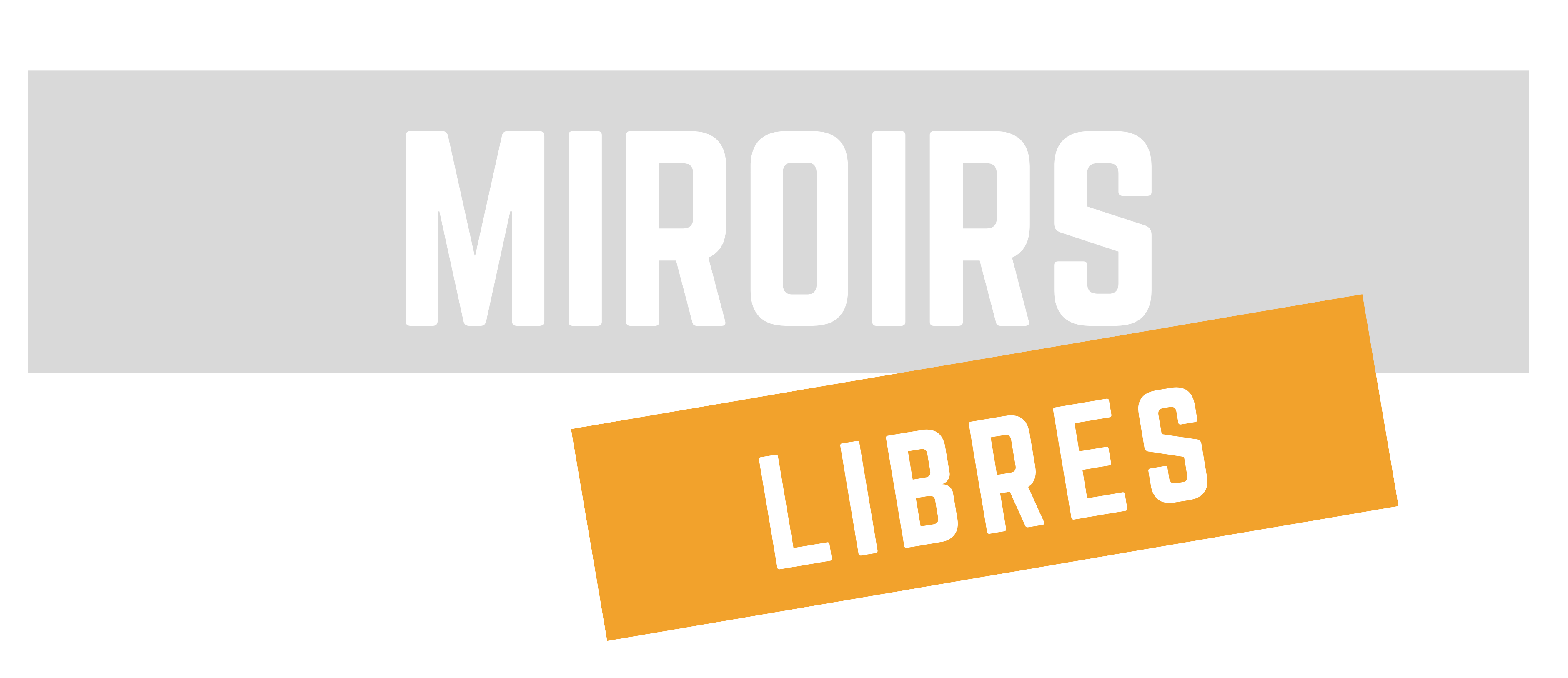 MIROIRS LIBRES